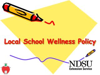 Local School Wellness Policy