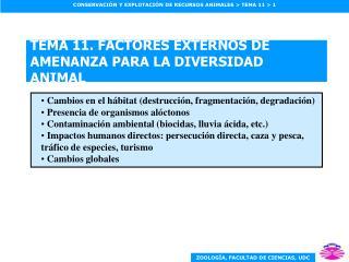TEMA 11. FACTORES EXTERNOS DE AMENANZA PARA LA DIVERSIDAD ANIMAL