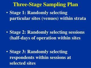 Three-Stage Sampling Plan