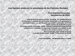 Las fuentes orales en la ense anza de las Ciencias Sociales  Prof.Gabriela Fern ndez septiembre de 2005