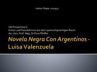Novela Negra Con Argentinos -  Luisa Valenzuela