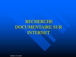RECHERCHE DOCUMENTAIRE SUR INTERNET