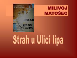 MILIVOJ  MATO EC