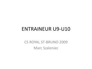 ENTRAINEUR U9-U10