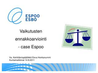 Va. Kehitt misp  llikk  Eeva Honkanummi Kuntamarkkinat 14.9.2011