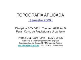 TOPOGRAFIA APLICADA  semestre 2009.I