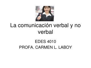 La comunicaci n verbal y no verbal