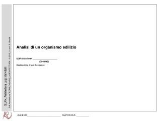 CdL Architettura TECNOLOGIA DELL ARCHITETTURA   A 2010_11 prof. S. Rinaldi