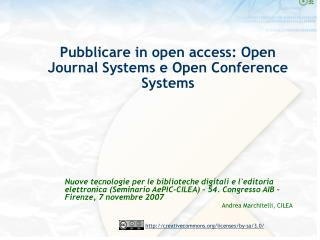 Pubblicare in open access: Open Journal Systems e Open Conference Systems
