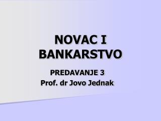 NOVAC I BANKARSTVO