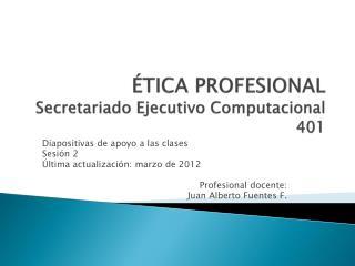 TICA PROFESIONAL  Secretariado Ejecutivo Computacional 401