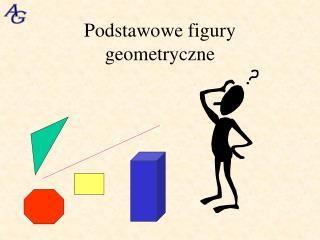Podstawowe figury geometryczne
