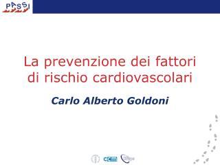La prevenzione dei fattori di rischio cardiovascolari