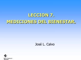 LECCION 7. MEDICIONES DEL BIENESTAR.