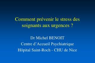 Comment pr venir le stress des soignants aux urgences