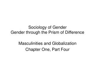 Sociology of Gender Gender through the Prism of Difference