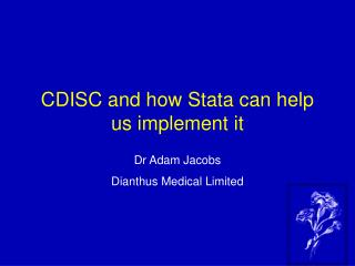 CDISC and how Stata can help us implement it