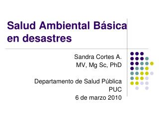 Salud Ambiental B sica en desastres
