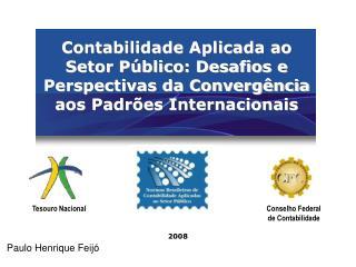 Contabilidade Aplicada ao Setor P blico: Desafios e Perspectivas da Converg ncia aos Padr es Internacionais