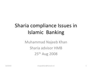 Sharia compliance Issues in Islamic  Banking