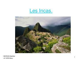 Les Incas.