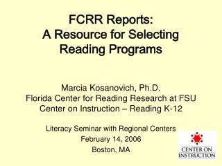 FCRR Reports:  A Resource for Selecting Reading Programs