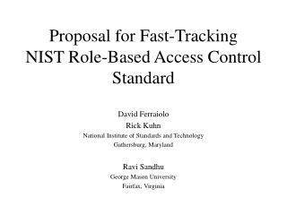 Proposal for Fast-Tracking NIST Role-Based Access Control Standard