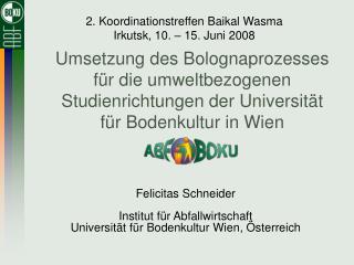 Umsetzung des Bolognaprozesses f r die umweltbezogenen Studienrichtungen der Universit t f r Bodenkultur in Wien