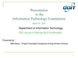 Presentation  to the Information Technology Commission March 03,  2010