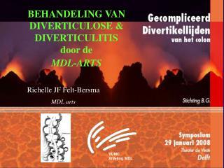 BEHANDELING VAN  DIVERTICULOSE  DIVERTICULITIS  door de MDL-ARTS