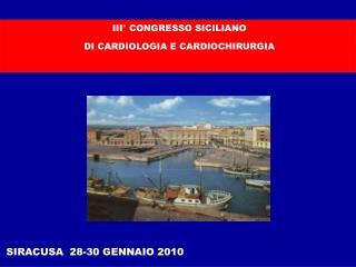 III  CONGRESSO SICILIANO  DI CARDIOLOGIA E CARDIOCHIRURGIA