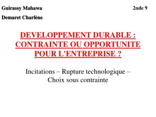DEVELOPPEMENT DURABLE : CONTRAINTE OU OPPORTUNITE POUR LENTREPRISE