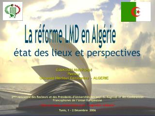 DJEKOUN Abdelhamid Recteur Universit  Mentouri Constantine  -  ALGERIE