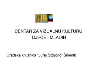 Gradska knji nica  Juraj  i goric   ibenik