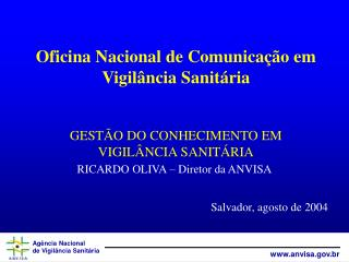 Oficina Nacional de Comunica  o em Vigil ncia Sanit ria  GEST O DO CONHECIMENTO EM VIGIL NCIA SANIT RIA
