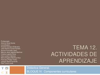 Tema 12.  ACTIVIDADES DE APRENDIZAJE