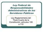 Ley Federal de Responsabilidades Administrativas de los Servidores P blicos