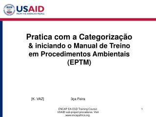 ENCAP EA-ESD Training Course: USAID sub-project procedures. Visit encapafrica.