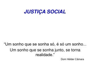 JUSTI A SOCIAL