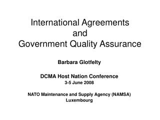 International Agreements and  Government Quality Assurance
