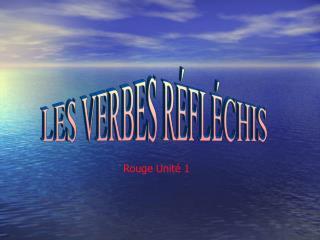 LES VERBES R FL CHIS