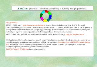 EuroTabs  produktai sanitarinei gamybiniu ir buitiniu patalpu prie iurai
