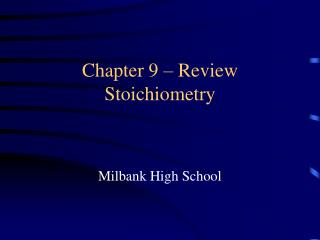 Chapter 9   Review Stoichiometry
