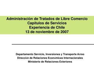 Departamento Servicio, Inversiones y Transporte A reo Direcci n de Relaciones Econ micas Internacionales Ministerio de R