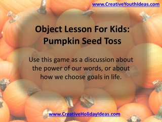 Object Lesson For Kids: Pumpkin Seed Toss