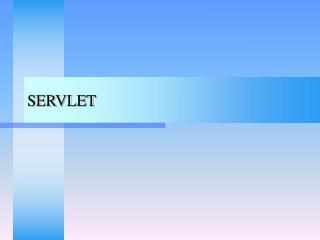 SERVLET