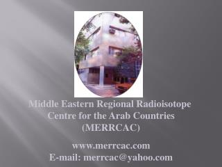 Middle Eastern Regional Radioisotope Centre fir the Arab Countries
