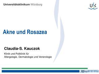 Claudia-S. Kauczok Klinik und Poliklinik f r  Allergologie, Dermatologie und Venerologie