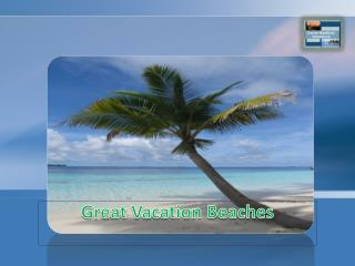 Great Vacation Beaches