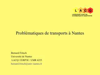 Bernard Fritsch Universit  de Nantes  LACQ
